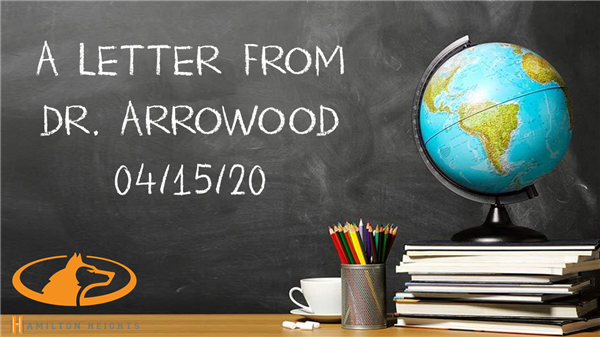A LETTER FROM DR ARROWOOD 04/15/20