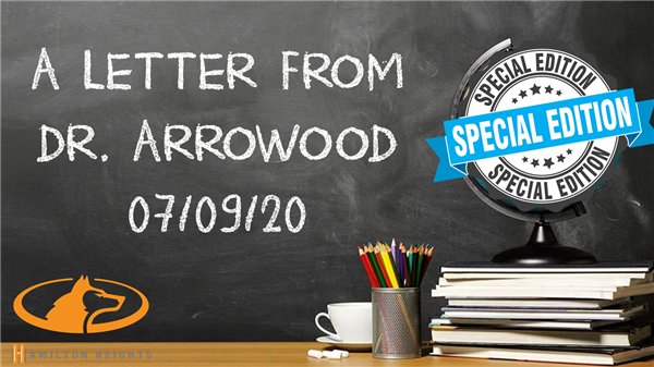 A LETTER FROM DR. ARROWOOD 07/09/20
